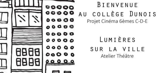Lumières sur la ville Projet Théâtre 2017